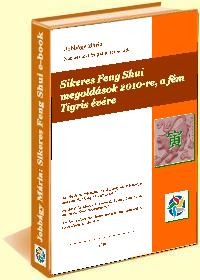 Feng shui siker – megoldások  a fém Tigris évére (2010) - ingyenes e-book letöltés