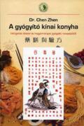 Dr. Chen Zhen: A gyógyító kínai konyha